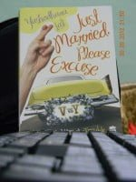 JUST MARRIED PLEASE EXCUSE BOOK REVIEW